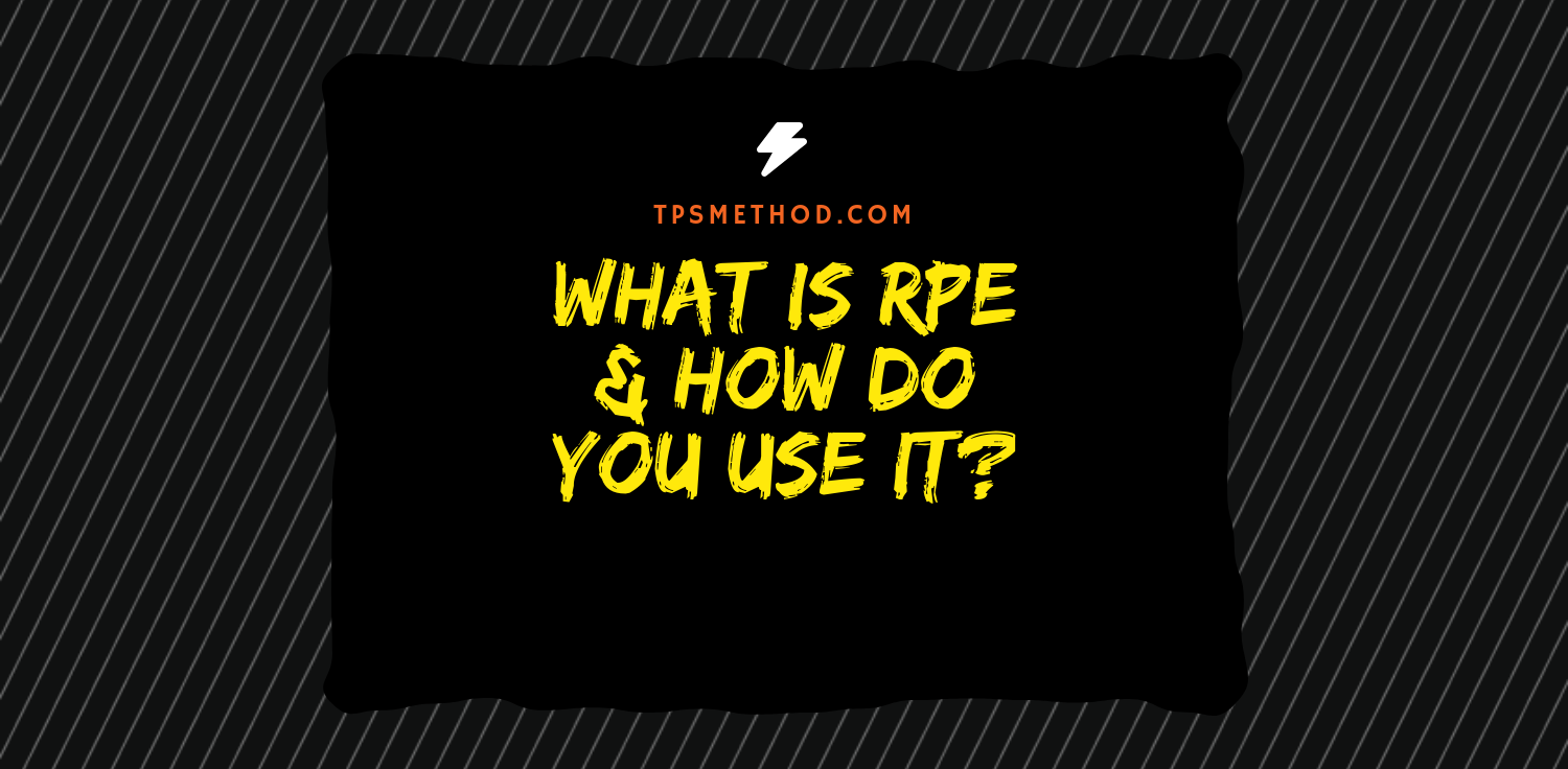 rpe, percentage, rate of perceived exertion, tpsmethod