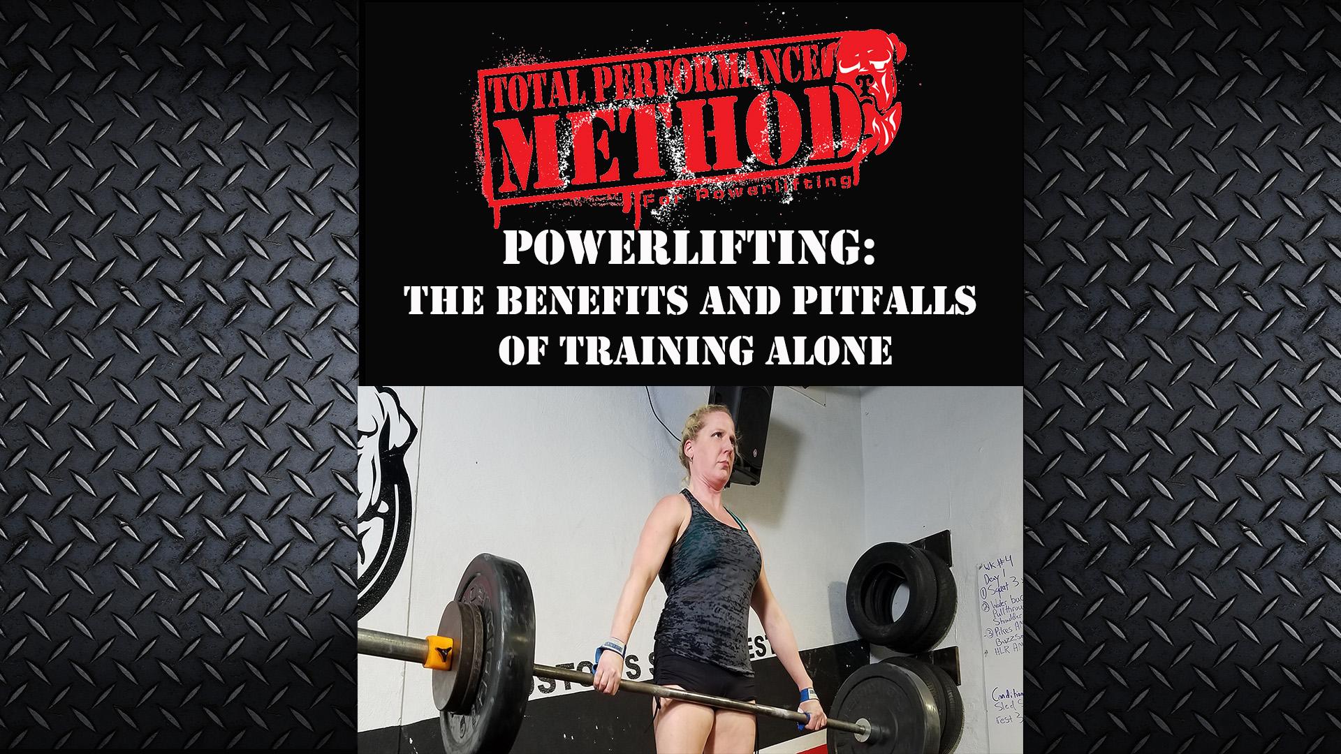 powerlifting, benefits, training alone, pitfalls, john romanowski